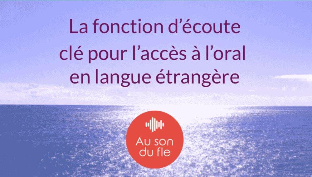 La fonction d'écoute en langue étrangère — Au son du fle - Michel Billières